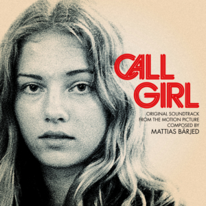 Call Girl - original soundtrack by MATTIAS BÄRJED profile picture