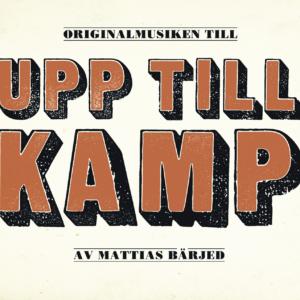 Upp till kamp! - filmmusik av Mattias Bärjed profile picture